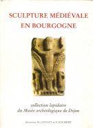 Sculpture médiévale en Bourgogne <span>Collection lapidaire du Musée archéologique de Dijon</span>