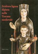 Scultura lignea dipinta nella Toscana medievale <span>Problemi e metodi di restauro</span>