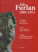 Ado Furlan 1905-1971 3 Voll.