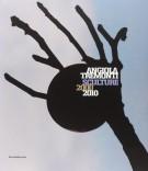 Angiola Tremonti Sculture 2000-2010