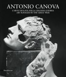 Antonio Canova <span>L'arte violata nella Grande Guerra <span>Art ravaged in the Great War</span>22