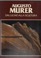 <h0>Augusto Murer <span><i>dal legno alla scultura <span>opere dal 1957 al 1985</i></span></h0>