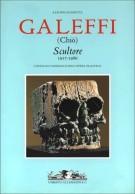 Galeffi (Chiò) Scultore 1917-1986 <span>Catalogo generale dell'opera plastica</span>