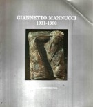 Giannetto Mannucci 1911-1980