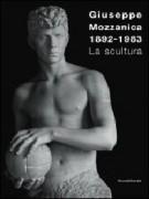 Giuseppe Mozzanica <span>1892 - 1983 La scultura</span>