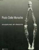 Paolo Delle Monache <span>sculptures et dessins</span>