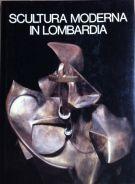 Scultura Moderna in Lombardia <span>1900-1950</span>