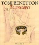 <h0><span><i>Toni Benetton </i></span>Townscapes</h0>