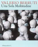 <h0>Valerio Berruti <span><em>Una sola Moltitudine</em></span></h0>