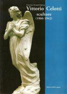 Vittorio Celotti <span>Scultore (1866-1942)</span>