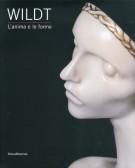 <h0>WILDT <span>L'anima e le forme</span></h0>