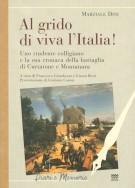 <h0>Al grido di viva l'Italia! <span><i>Uno studente colligiano e la sua cronaca della battaglia di Curtatone e Montanara</i></Span></h0>