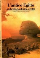 L'antico Egitto <span>archeologia di una civiltà</span>