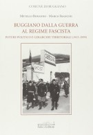 Buggiano dalla guerra al regime fascista Potere politico e gerarchie territoriali (1915-1939)