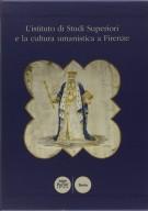 <h0>L'istituto di Studi Superiori e la cultura umanistica a Firenze <span><i>2 Voll.</i></span></h0>