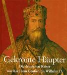 <h0>Gekrönte Häupter <span><i>Die deutschen Kaiser von Karl dem Großen bis Wilhelm II</i></span></h0>