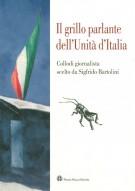 <h0>Il grillo parlante dell'Unità d'Italia <span><em>Collodi giornalista scelto da Sigfrido Bartolini</em></span></h0>