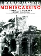Il Bombardamento di Montecassino <span>Diario di Guerra <span>con Altre Testimonianze e Documenti</span>