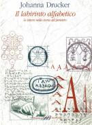 <h0>Il labirinto alfabetico <span><i>Le lettere nella storia del pensiero</i></span></h0>