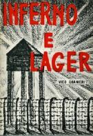 Inferno e lager <span>Racconto di Prigionia in Germania</span>