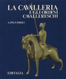 La cavalleria e gli ordini cavallereschi
