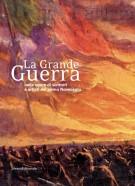 <h0>La Grande Guerra <span><i>nelle opere di scrittori e artisti del primo Novecento</i></span></h0>