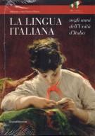 La lingua italiana <span>negli anni dell'Unità d'Italia</span>