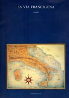 La Via Francigena <span>Guida</span>