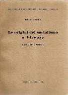 Le origini del socialismo a Firenze <span>(1860 - 1880)</span>