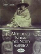 Miti degli indiani del Nord America