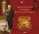<h0><span><em>Napoléon III et la Corse </em></span>Notables du Second Empire</h0>