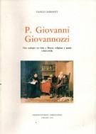 P. Giovanni Giovannozzi <span>uno scolopio tra fede e libertà religione e patria</Span> <span>(1860-1928)</Span>