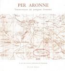 Per Aronne <span>Testimonianze dei Partigiani Fiorentini</span>