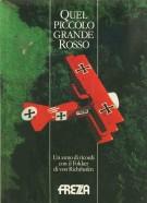 Quel Piccolo Grande Rosso <span>Un anno di Ricordi con il Fokker di Von Richthofen</Span>