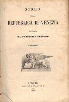 Storia della Repubblica di Venezia <span>Dalla sua origine fino alla sua caduta</span>