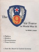 The 9th Air Force <span>in World War II</Span>