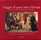 Viaggio di quasi tutta l'Europa <span>colle viste del commercio, dell'istruzione e della salute. Lettere di Paolo e Giacomo Greppi al padre (1777-1781)</Span>