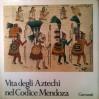 Vita degli Aztechi nel Codice Mendoza