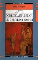<h0>La vita Domestica e Pubblica dei Greci e dei Romani</h0>
