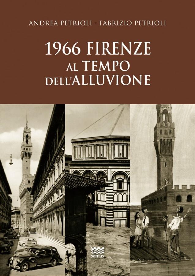 1966 Firenze al tempo dell'alluvione