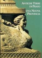 Antiche Terre di Prato <span>Una nuova Provincia</span>