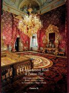 Gli Appartamenti Reali di Palazzo Pitti <span>una reggia per tre dinastie: <span>Medici, Lorena e Savoia <span>tra Granducato e Regno d'Italia