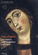 Arte a Figline Valdarno <span>Dal maestro della Maddalena a Masaccio</span>