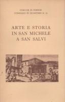 Arte e Storia in San Michele a San Salvi <span> Mostra Fotografica</Span>