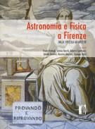 <h0>Astronomia e Fisica a Firenze <span><i>Dalla Specola ad Arcetri</i></span></h0>