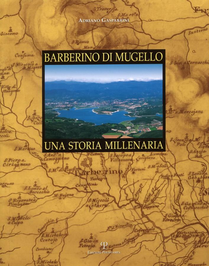 Barberino di Mugello Una storia millenaria