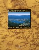 <h0>Barberino di Mugello <span><em>Una storia millenaria</em></span></h0>