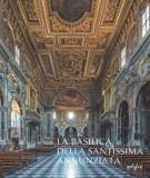 <h0>La Basilica della Santissima Annunziata <span><i>dal Seicento all'Ottocento</i></span></h0>