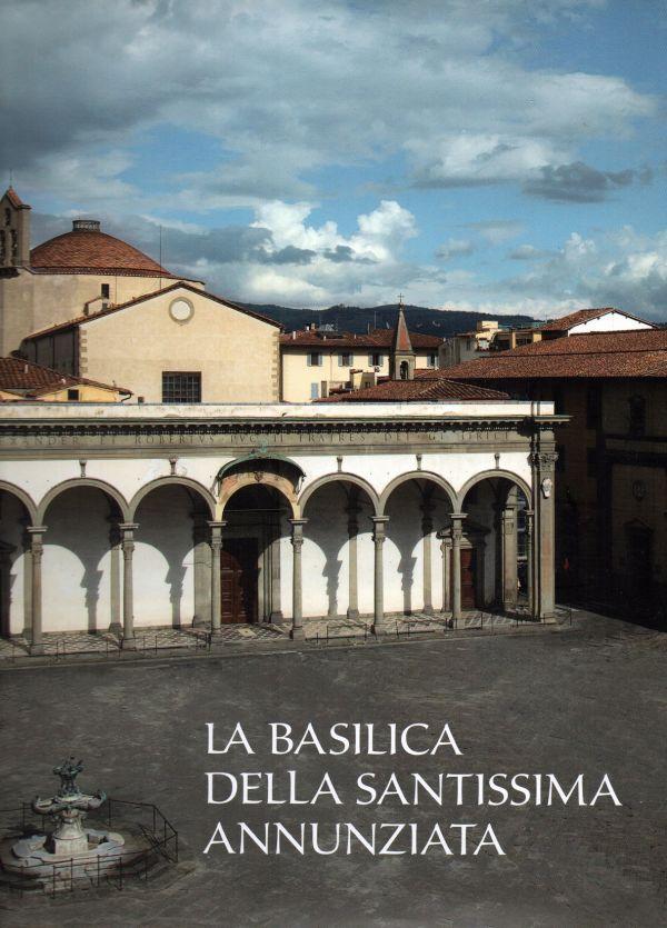 La Basilica della Santissima Annunziata dal Seicento all'Ottocento