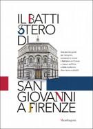 Il Battistero di San Giovanni a Firenze <span>Abbraccia il battistero<span> Firenze ti abbraccia</span>